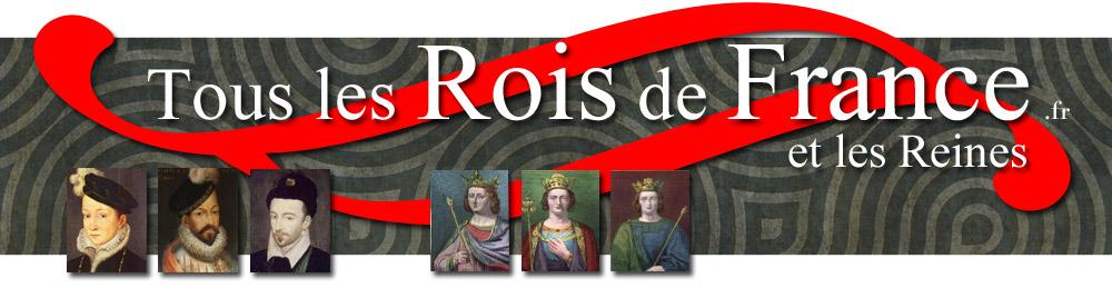 Tous les Rois de France